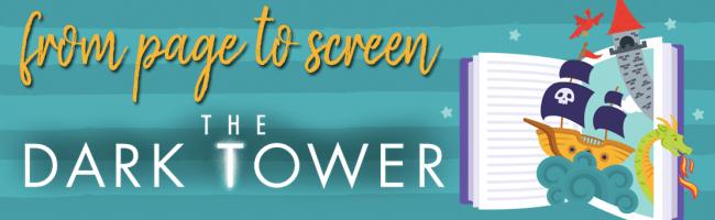 Book Vs. Movie – The Dark Tower (SPOILERS!)