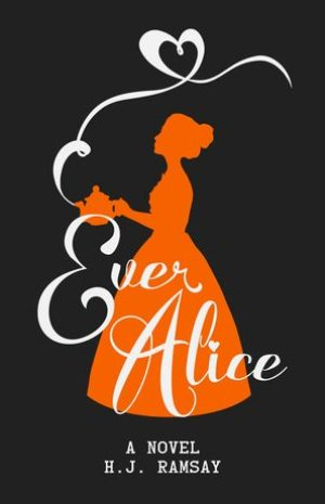 Ever Alice by H. J. Ramsay