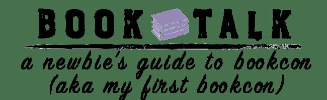 The Newbie's Guide to BookCon aka my BookCon 2019 Experience