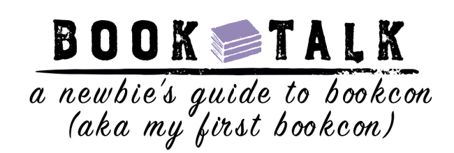 The Newbie's Guide to BookCon aka my BookCon 2019 Experience