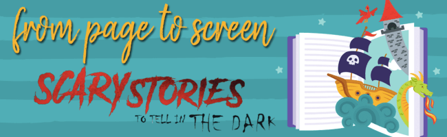 Book vs. Movie:  Scary Stories to Tell in the Dark (SPOILERS!)