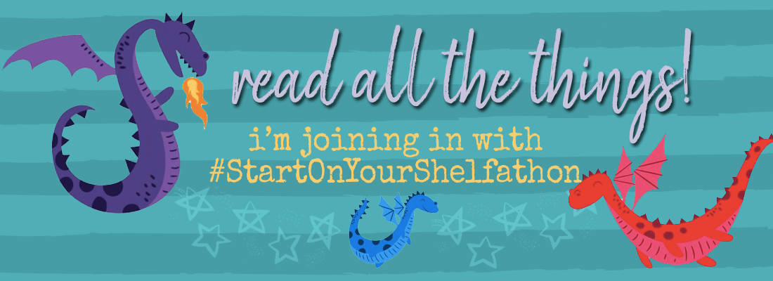 I'm Joining in with #StartOnYourShelfathon!