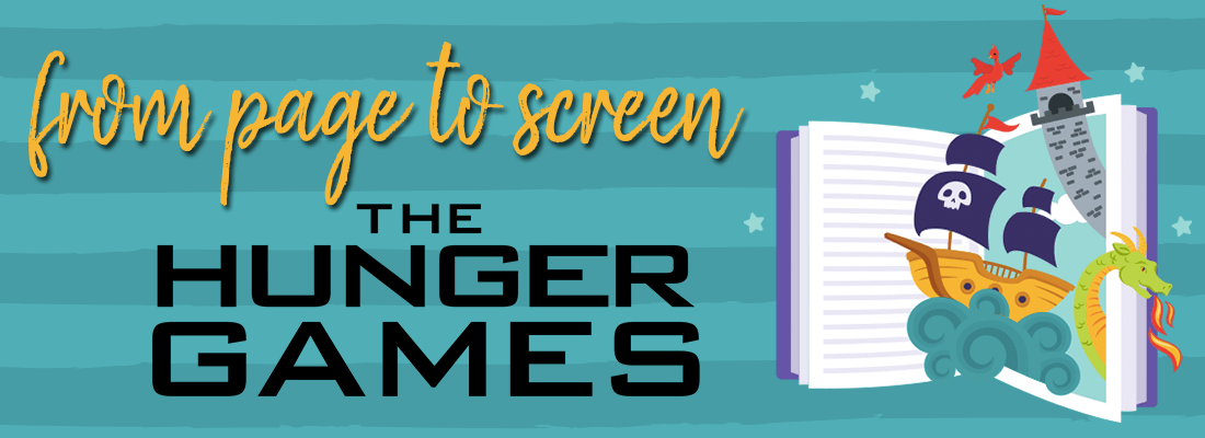From Page to Screen:  The Hunger Games! (SPIOILERS!)