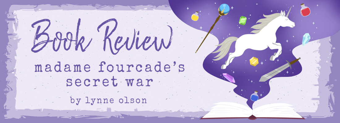 Madame Fourcade's Secret War by Lynne Olson