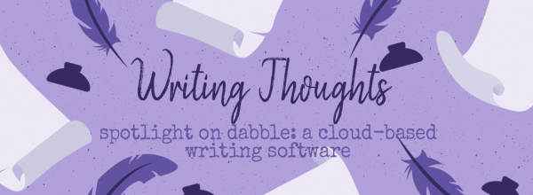 DabbleWriter:  Cloud-Based Writing Software That Is Pretty Amazing