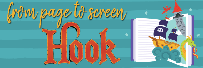 Book Vs. Movie:  Peter Pan / Hook (SPOILERS!)