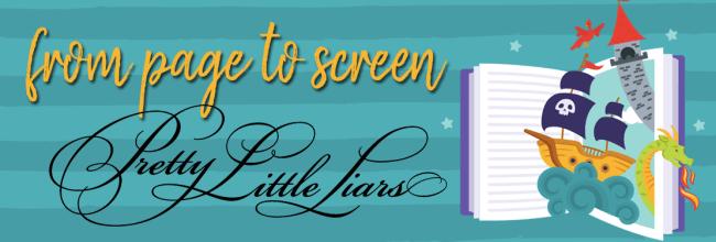 Book vs. TV Show:  Pretty Little Liars (S1E1) (SPOILERS!)