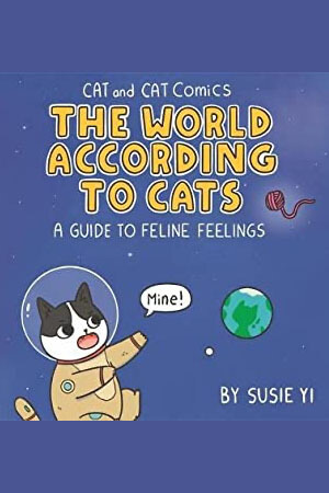 The World According to Cats by Susie Yi