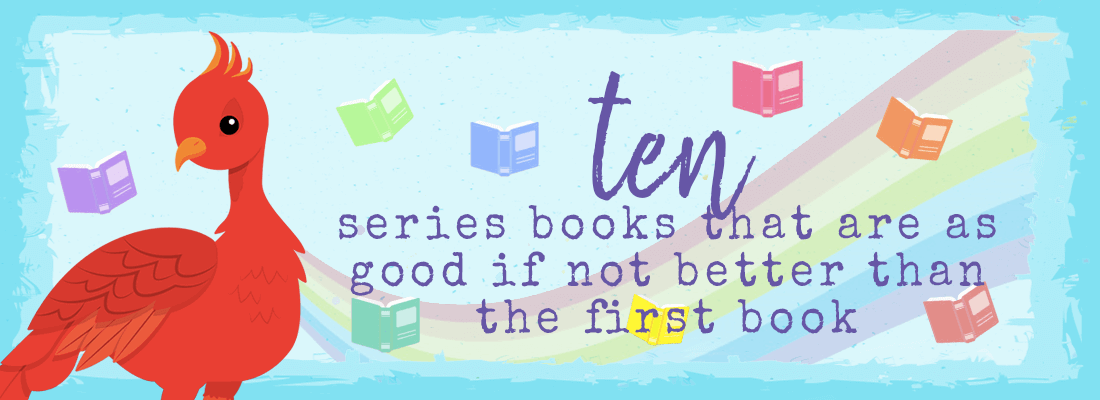10 Series Books That are Just as Good (if not BETTER) Than Book One