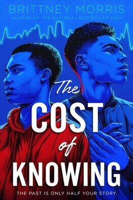 The Cost of Knowing by Brittany Morris
