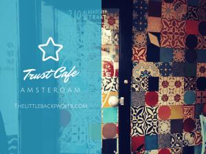 Trust Cafe Amsterdam
