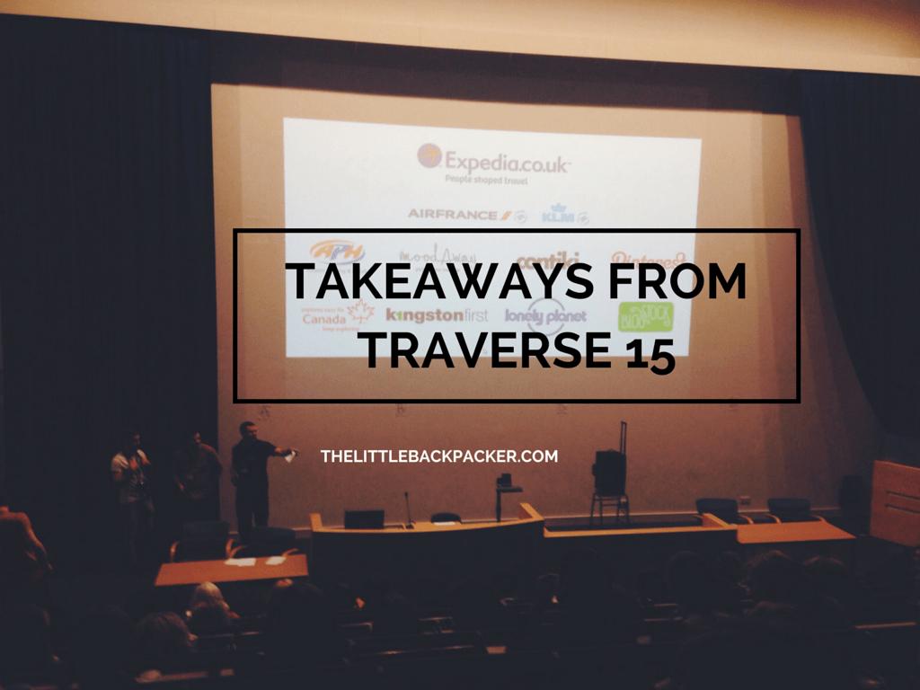 Top Takeaways From Traverse 15