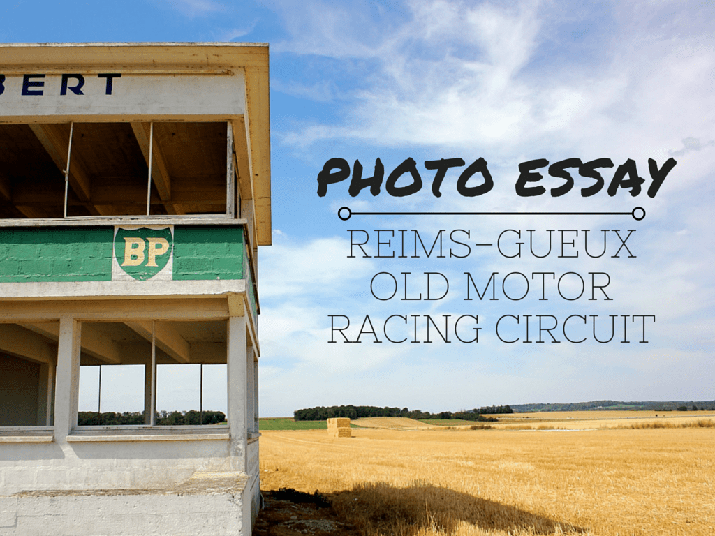 Photo Essay: Reims-Gueux Old Motor Racing Circuit