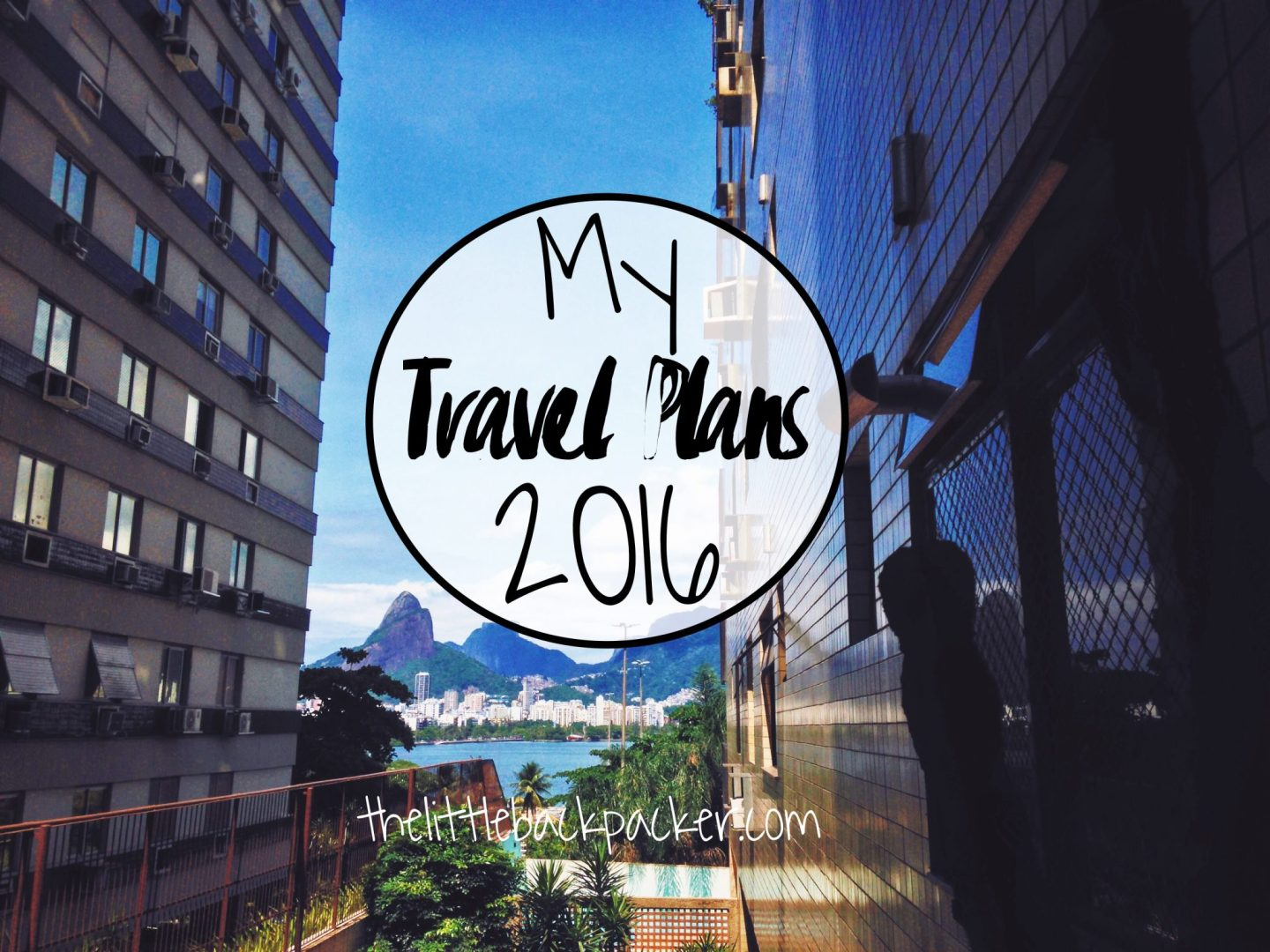 My Travel Plans for 2016