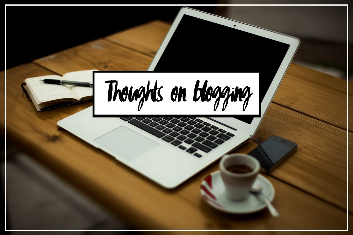 Thoughts on Blogging and 2016 Goals