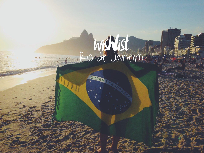 Wishlist for Rio de Janeiro