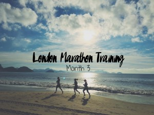 London Marathon Training Month 3