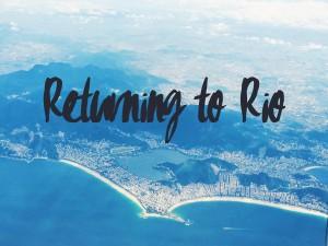 returning to rio