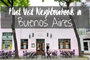 Must visit neighbourhoods in buenos aires