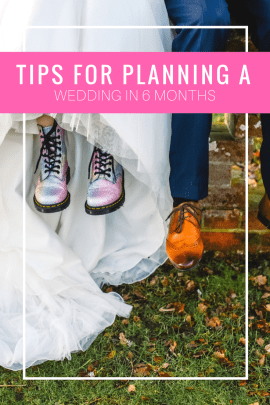 Tips for Planning a Wedding in 6 Months