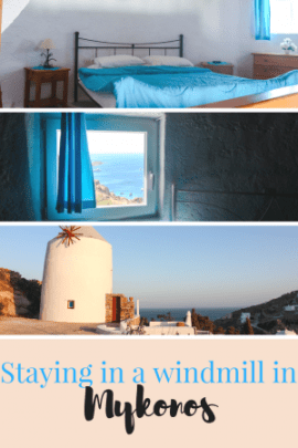 Staying in a windmill, Mykonos