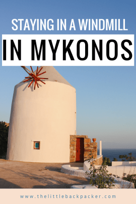 Staying in a windmill, Mykonos