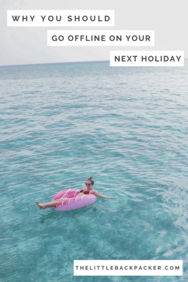 Why you should go offline on your next holiday