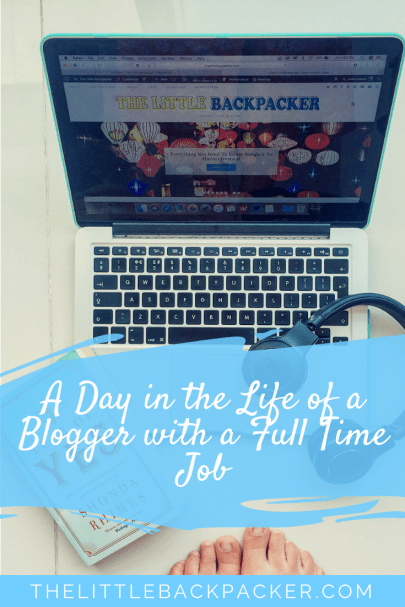 A Day in the Life of a Blogger with a Full Time Job