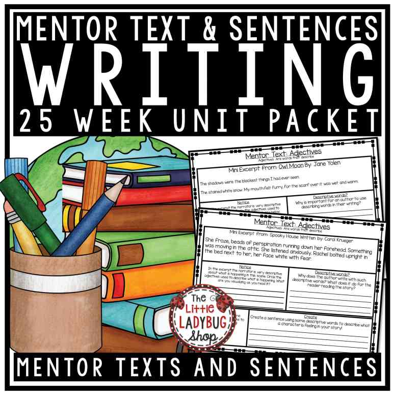 Teaching Writing Using Mentor Texts