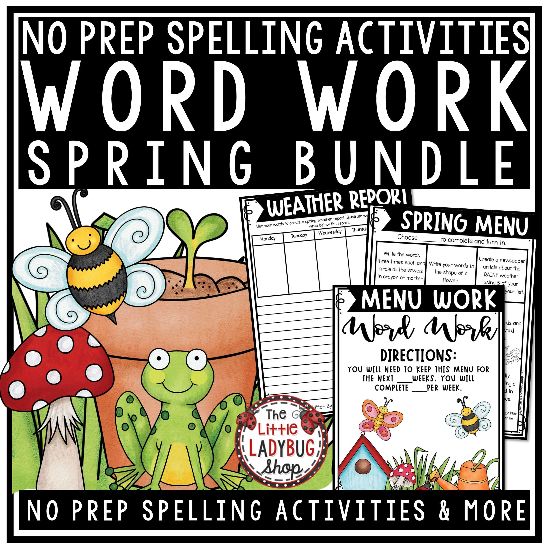 Spring Word Work Activities And Spelling Worksheets