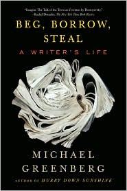 """Beg, Borrow, Steal"" by Michael Greenberg"
