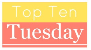 Top Ten Tuesday: My Favourite Movies and TV Shows