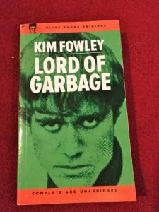 Lord of Garbage by Kim Fowley (photo by Nikki Kreuzer)