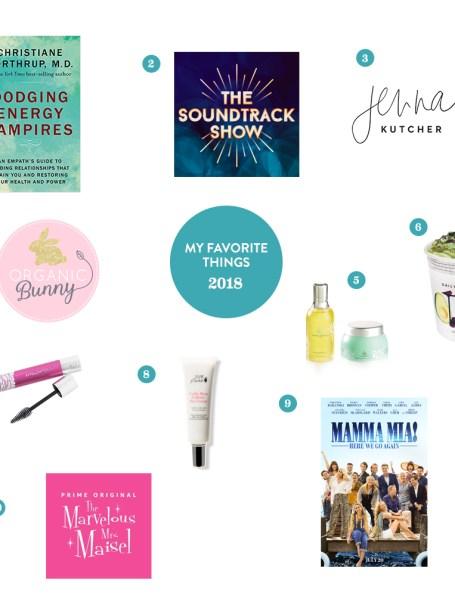 My Top 10 Favorite Things of 2018