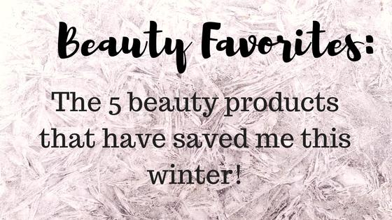 Winter Beauty Favorites