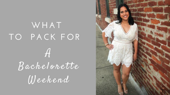 Wedding Wednesday | Outfit Ideas and What to Pack for Your Bachelorette Party!
