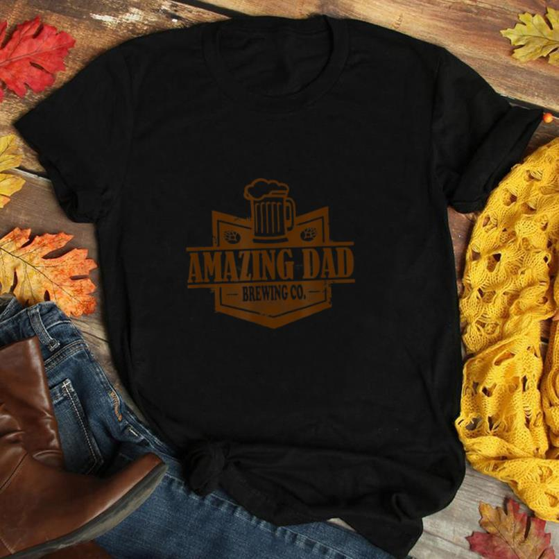 Amazing Dad Dad's Fathers Day Brewing Company T Shirt
