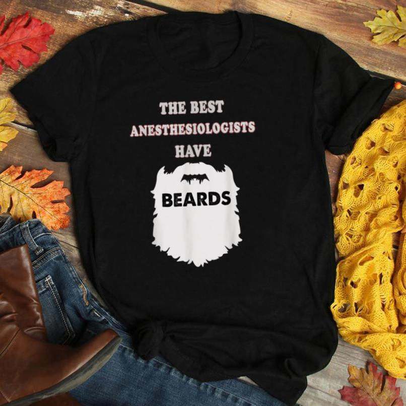 Anesthesiologist gifts, beards Mustaches men Anesthesiology T Shirt