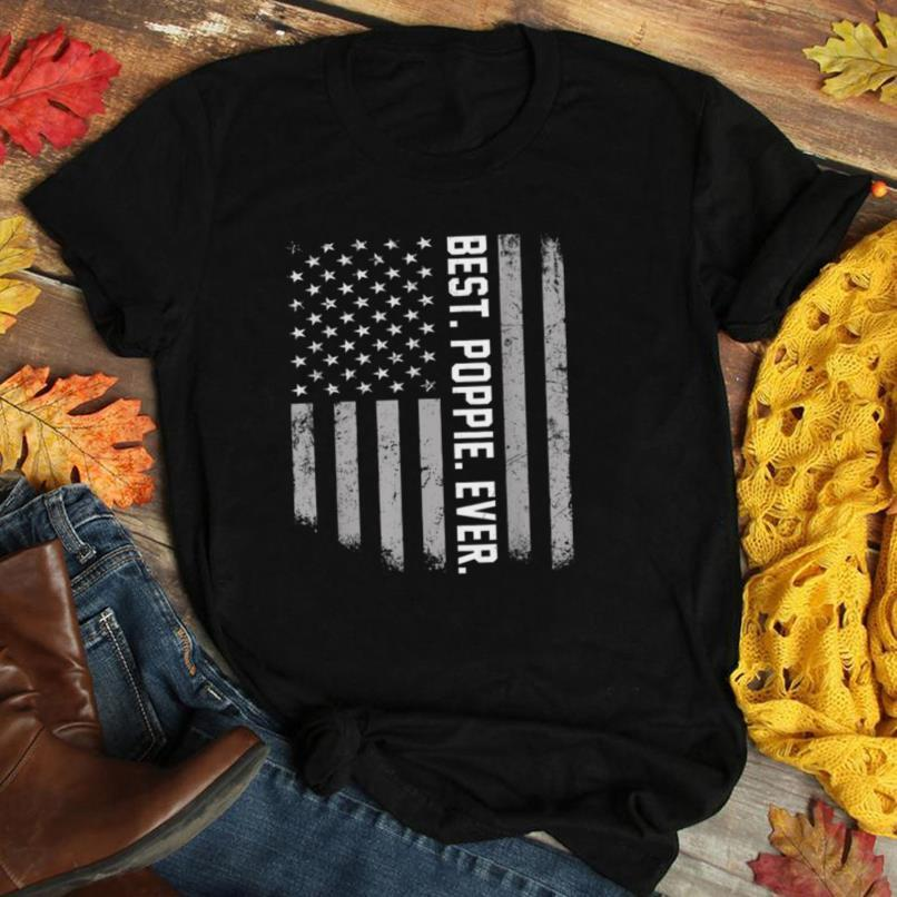 Best Poppie Ever American Flag Father's Day Gifts T Shirt