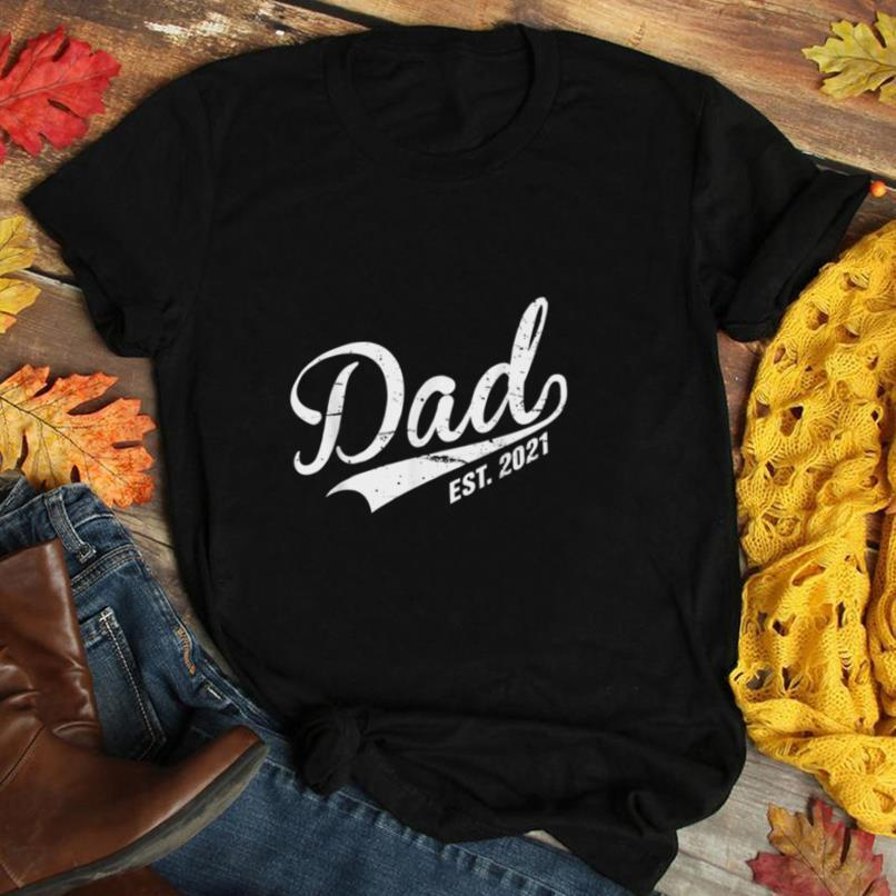 Dad Est. 2021 Funny New Daddy Announcement Reveal Humor Gift T Shirt