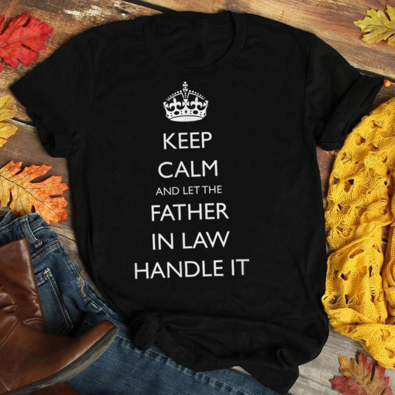 Dad In Law Gifts Keep Calm & Let The Father In Law Handle It