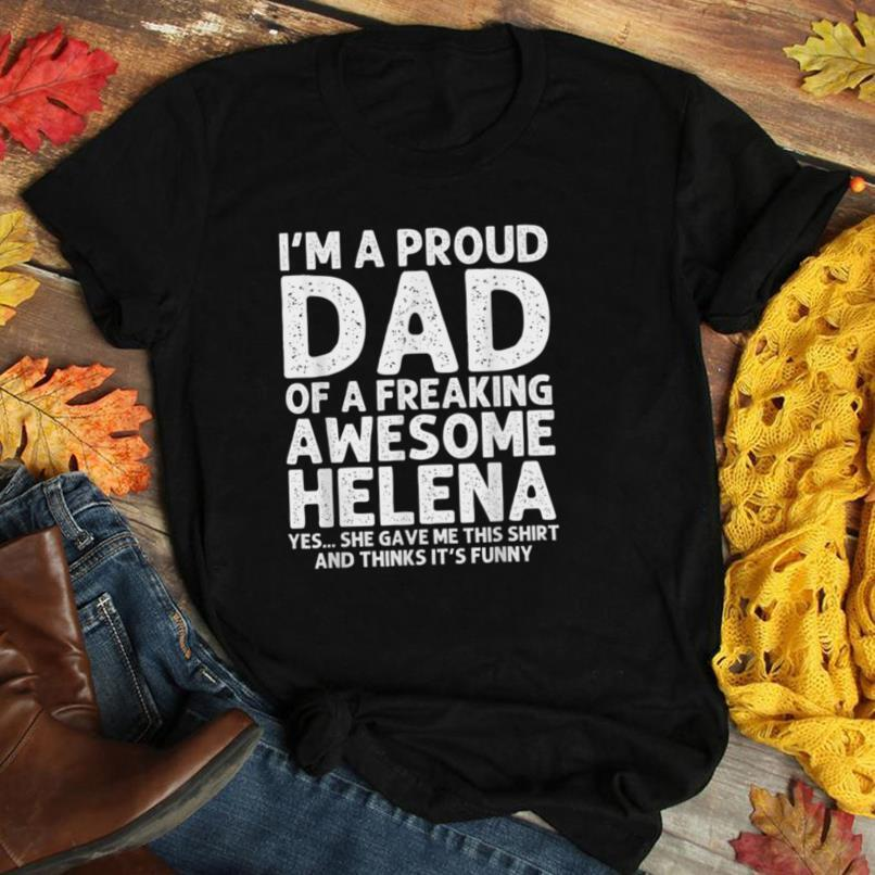 Dad Of HELENA Gift Father's Day Funny Personalized Name Joke T Shirt
