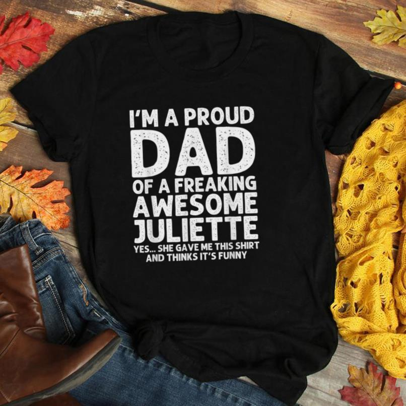 Dad Of JULIETTE Gift Father's Day Funny Personalized Name T Shirt