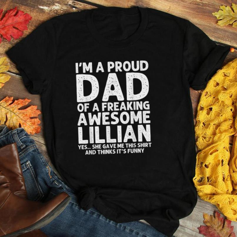 Dad Of LILLIAN Gift Father's Day Funny Personalized Name T Shirt