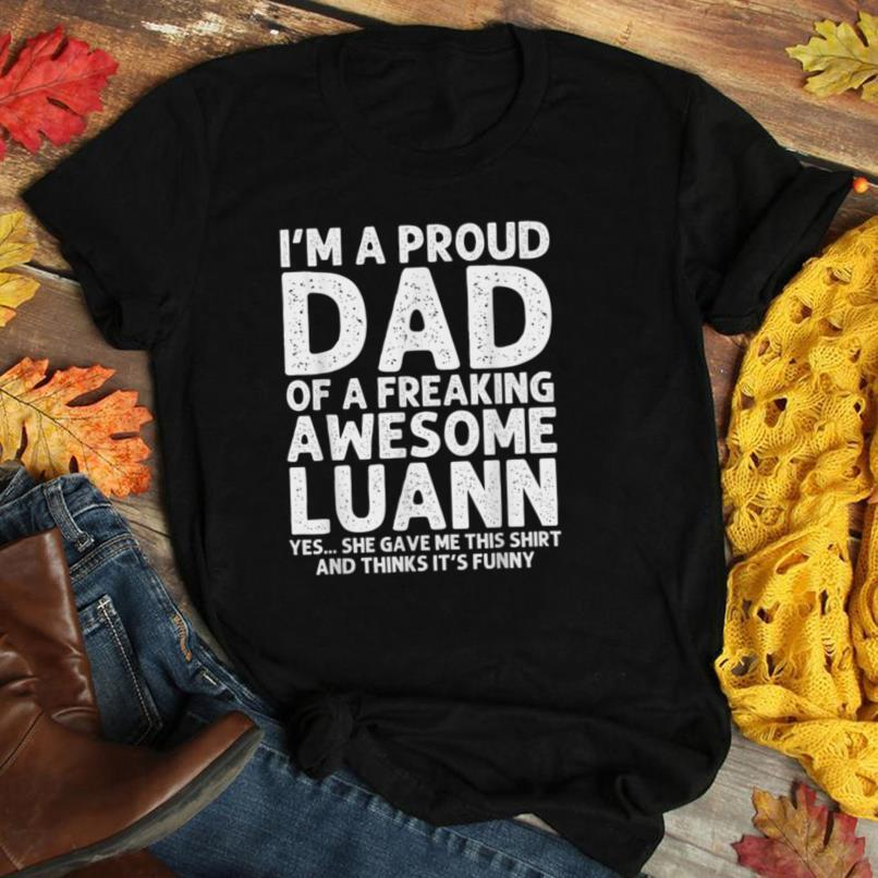 Dad Of LUANN Gift Father's Day Funny Personalized Name Joke T Shirt