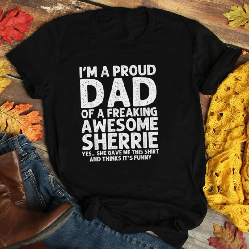Dad Of SHERRIE Gift Father's Day Funny Personalized Name T Shirt