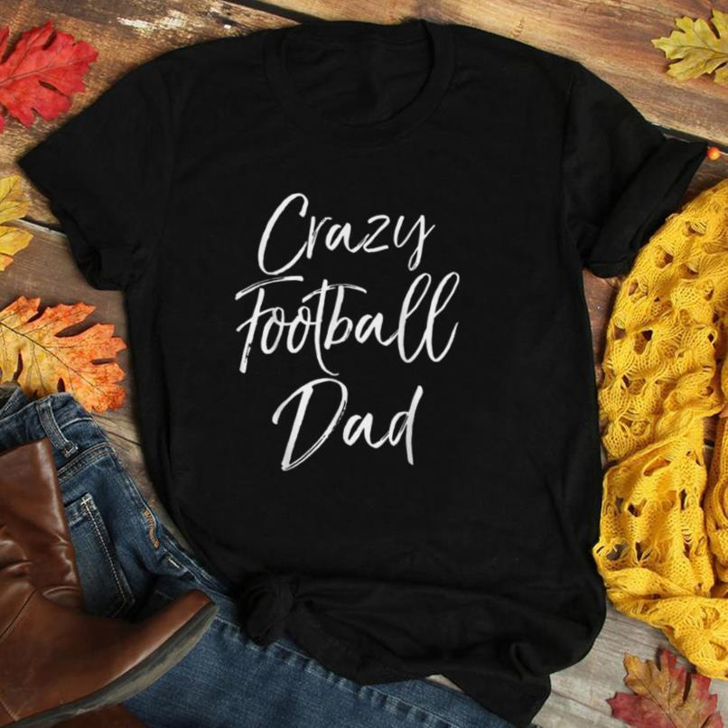 Funny Football Game Day Gift for Fathers Crazy Football Dad T Shirt