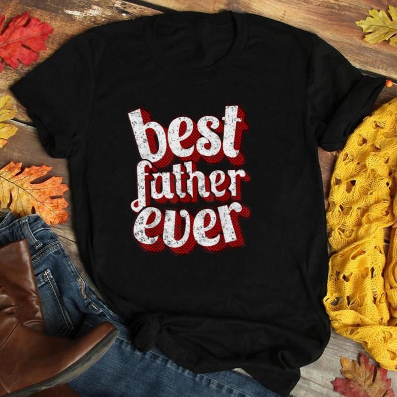 Mens Best Father Ever T Shirt