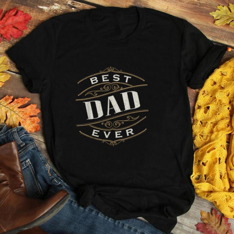 Mens Dad shirt Best Dad Ever for Fathers Day Mens T Shirt Gift T Shirt