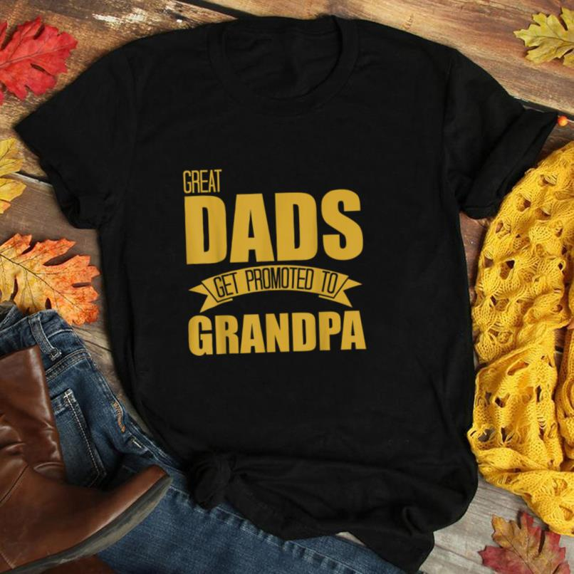 Mens Father's Day Great Dads Get Promoted To Grandpa Gold T Shirt